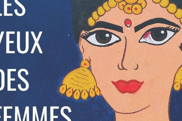 """Découvrez """"Les Yeux des Femmes"""" à Poitiers vendredi 17 janvier !"""